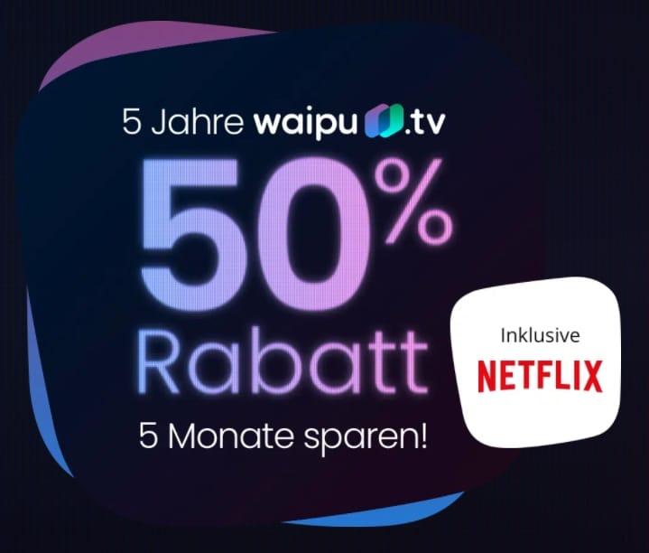 Waipu.tv 50% Rabatt Angebot zum 5. Geburtstag von waipu.tv