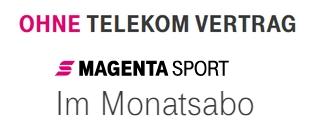 magenta-sport-angebot-ohne-vertrag-monatsabo