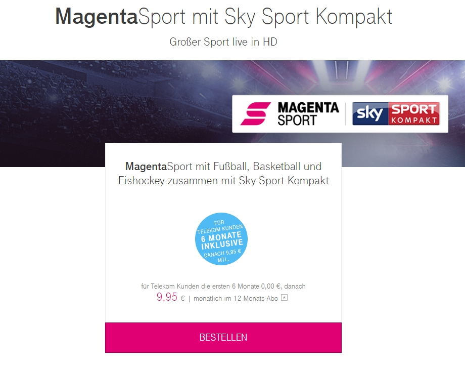 6 Monate GRATIS: Magenta Sport + Sky Sport kompakt