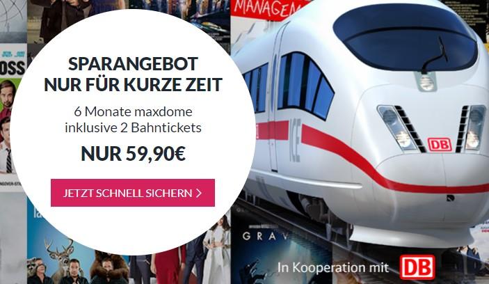 6 Monate Maxdome + 2 Bahn-Tickets für 59,90€