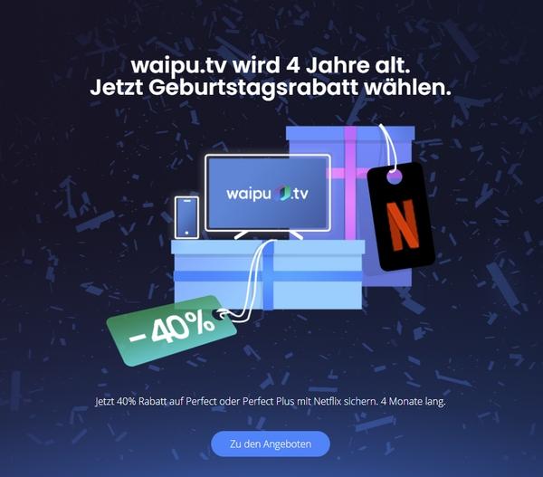 JETZT: 40% Waipu.tv Geburstagsrabatt - Nur 4.444x buchbar!